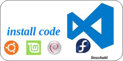 Installer Visual Studio Code sur Debian 9 / Ubuntu 18.04  /Linux Mint (18 – 19) / Fedora29